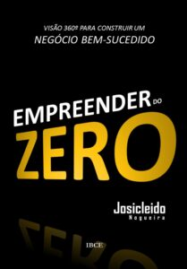 Livro - Empreender do Zero - Josicleido Nogueira