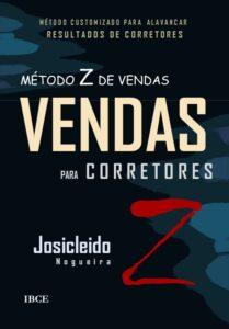 Livro - Método Z de Vendas para Corretores - Josicleido Nogueira