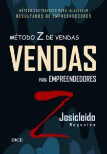 Livro - Método Z de Vendas para Empreendedores - Josicleido Nogueira