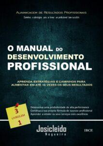 Livro - O Manual do Desenvolvimento Profissional - Josicleido Nogueira