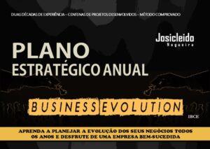 Livro - Plano Estratégico Anual - Business Evolution - Josicleido Nogueira